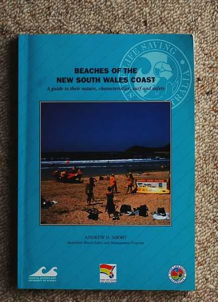 Image for Beaches of the New South Wales Coast : A guide to their nature, characteristics, surf and safety