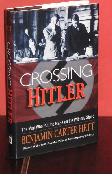 Image for Crossing Hitler. The Man Who Put the Nazis on the Witness Stand