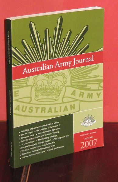 Image for Australian Army Journal - Volume IV, Number 1. Autumn 2007. : For the Profession of Arms