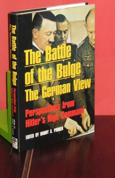 Image for The Battle of the Bulge The German View : Perspectives from Hitler's High Command