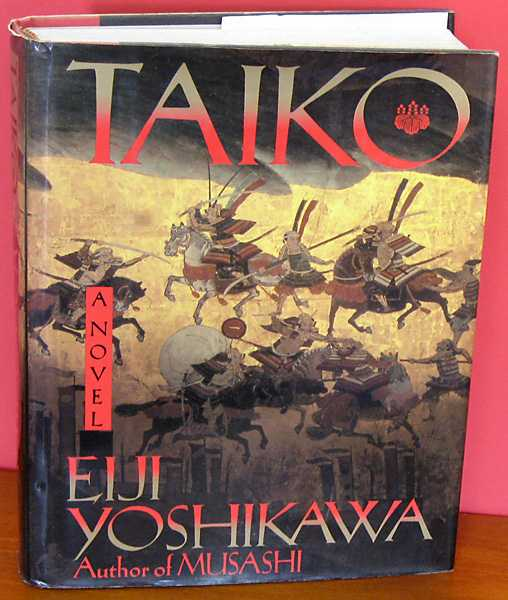 Image for Taiko : An Epic Novel of War and Glory in Feudal Japan