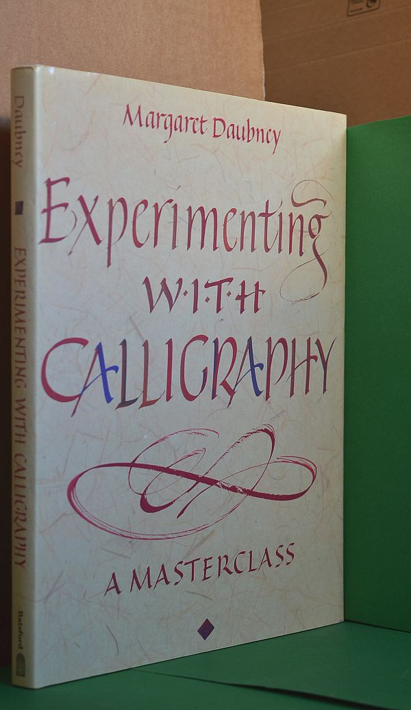 Image for Experimenting with Calligraphy : A Masterclass