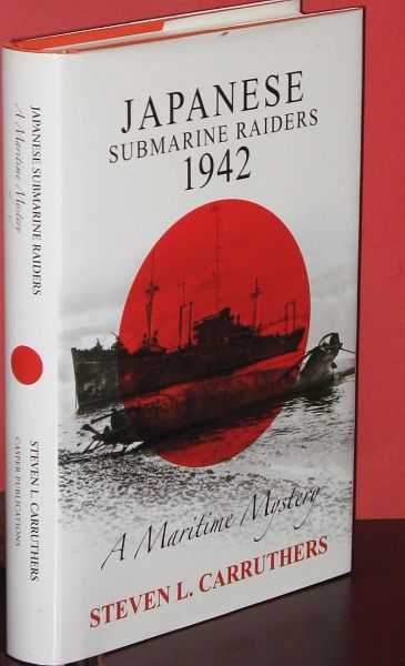 Image for Japanese Submarine Raiders 1942 : A Maritime Mystery