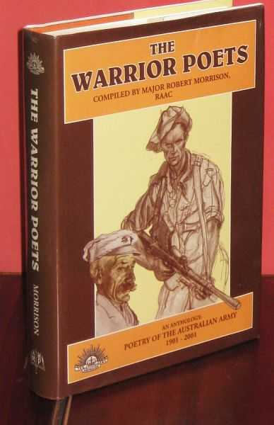 Image for The Warrior Poets of the Australian Army 1901-2001 : An Anthology and companion Compact Disc of poems, prose and songs, penned or sung by Australian Soldiers...