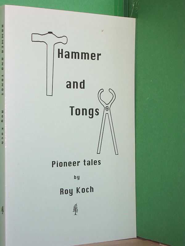Image for Hammer and Tongs : Pioneer Tales