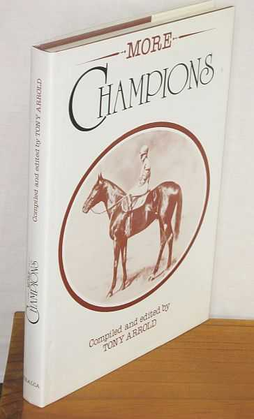 Image for More Champions : The Racing Record of Famous Thoroughbreds in Australia