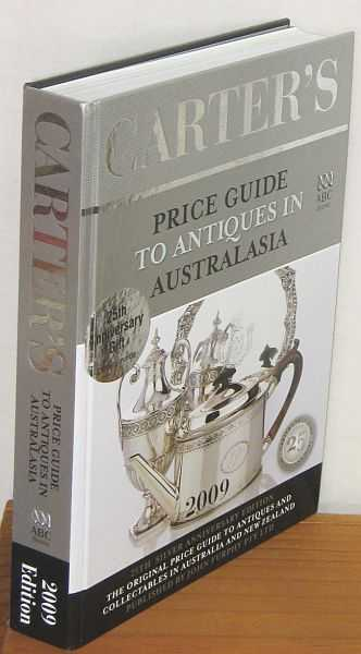 Image for Carter's Price Guide to Antiques in Australasia 2009 : 25th Silver Anniversary Edition