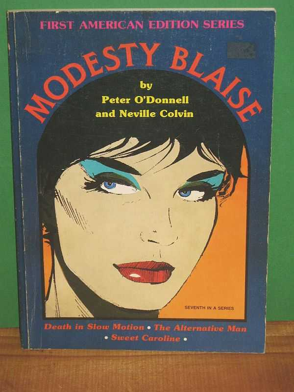 Image for Modesty Blaise : Death in Slow Motion; The Alternative Man; Sweet Caroline