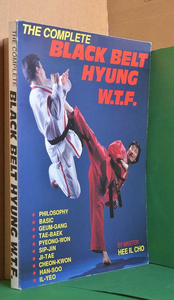 Image for The Complete Black Belt Hyung W.T.F
