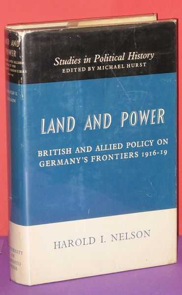 Image for Land and Power : British and Allied Policy on Germany's Frontiers 1916-19