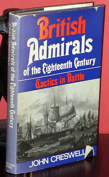 Image for British Admirals of the Eighteenth Century : Tactics in Battle