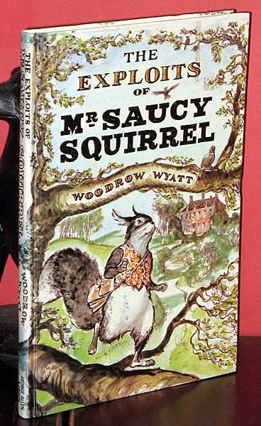 Image for The Exploits of Mr. Saucy Squirrel