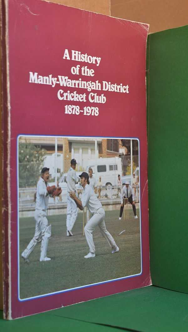 Image for A History of the Manly-Warringah District Cricket Club 1878-1978