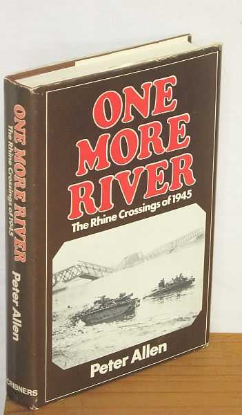 Image for One More River : The Rhine Crossings of 1945