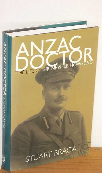 Image for Anzac Doctor : The Life of Sir Neville Howse, VC