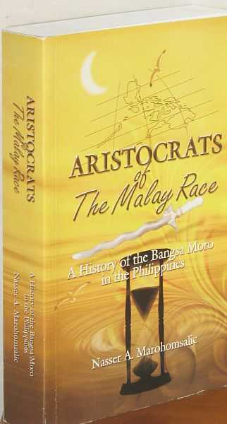 Image for Aristocrats of The Malay Race - A History of the Bangsa Moro in the Phillipines