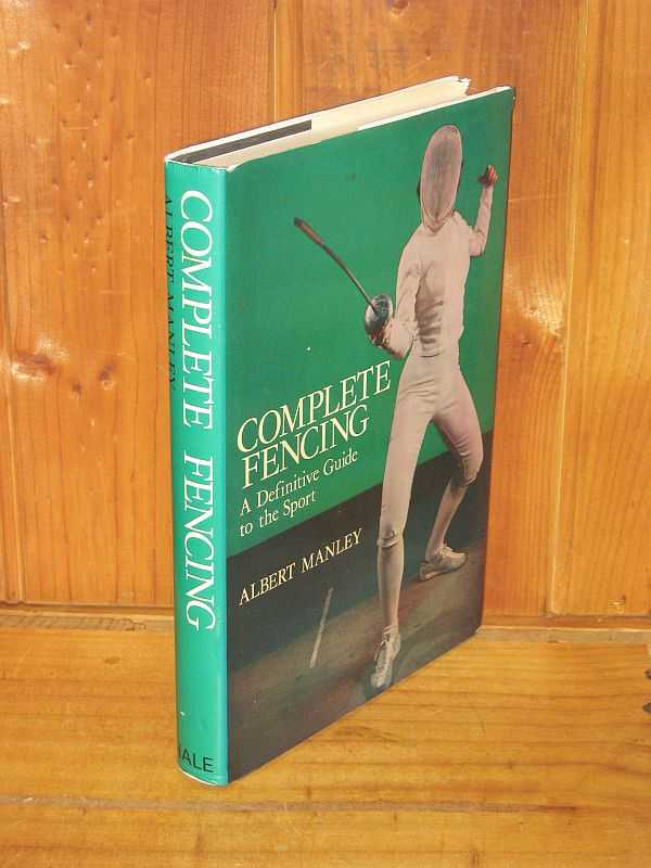 Image for Complete Fencing : A Definitive Guide to the Sport