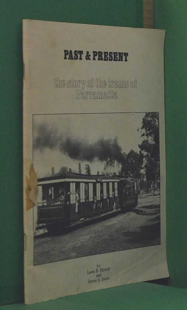 Image for Past and Present: The story of the trams in Parramatta