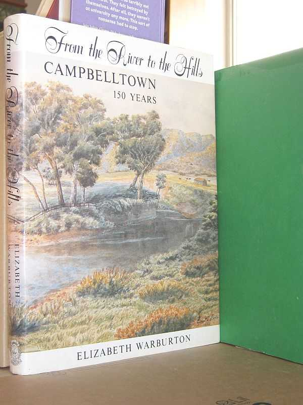 Image for From the River to the Hills: Campbelltown 150 Years