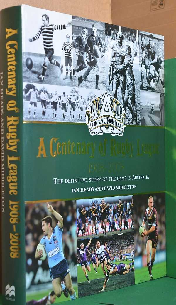 Image for A Centenary of Rugby League 1908-2008: The Definitive Story of the Game in Australia