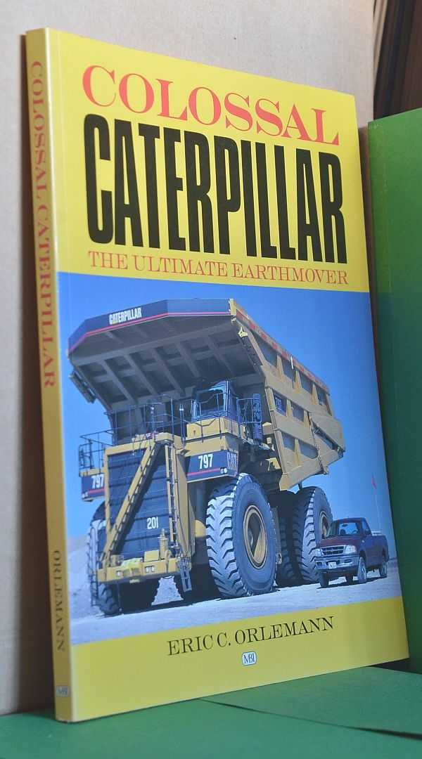 Image for Colossal Caterpillar: The Ultimate Earthmover