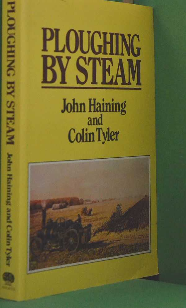Image for Ploughing by Steam: A History of Steam Cultivation over the years
