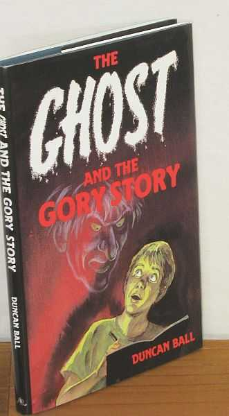 Image for The Ghost and the Gory Story