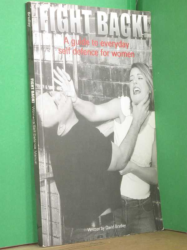 Image for Fight Back! : A guide to everyday self defence for women