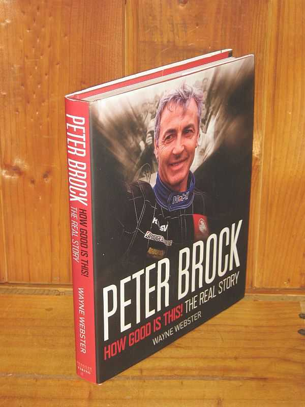 Image for Peter Brock: How Good Is This! The Real Story