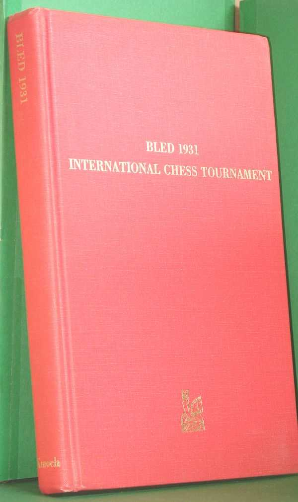 Image for Bled 1931: International Chess Tournament