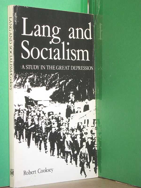Image for Lang and Socialism: A Study in the Great Depression