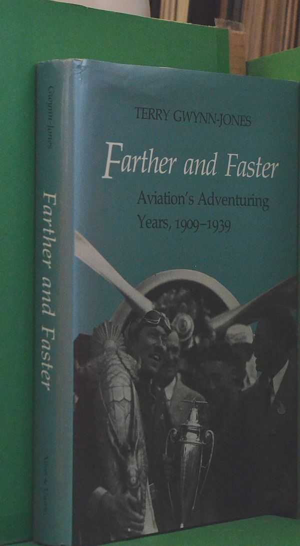 Image for Farther and Faster: Aviation's Adventuring Years, 1909-1939