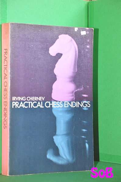 Image for Practical Chess Endings: A Basic Guide to Endgame Strategy for the Beginner and the More Advanced Chess Player