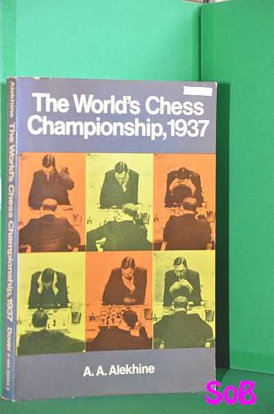 Image for The World's Chess Championship, 1937 : Official Account of the Games