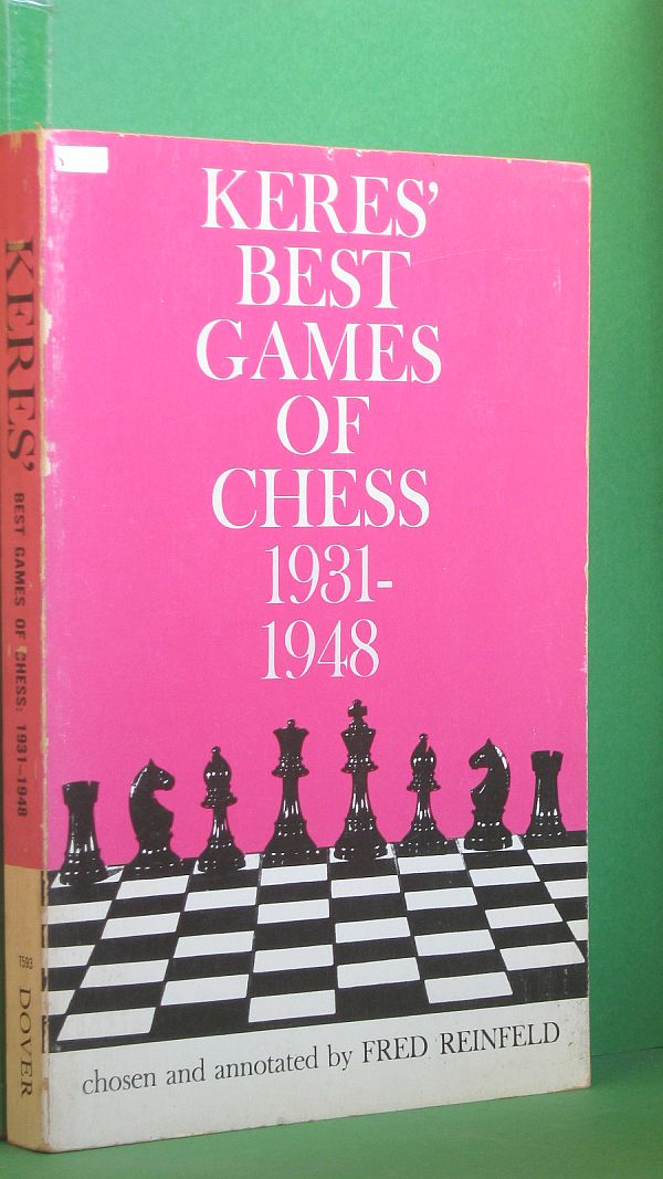 Image for Keres' Best Games of Chess: 1931-1948
