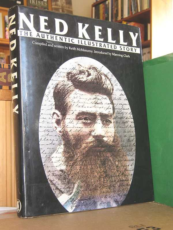 Image for Ned Kelly: The Authentic Illustrated Story