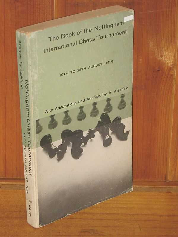 Image for The Book of the Nottingham International Chess Tournament:
