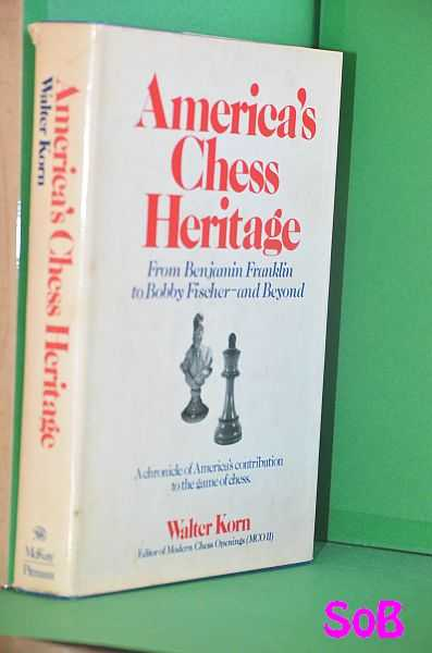 Image for America's chess heritage: from Benjamin Franklin to Bobby Fischer--and beyond