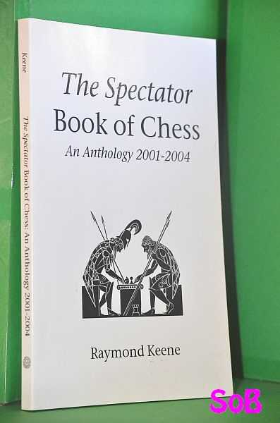 Image for The Spectator Book of Chess: An Anthology 2001-2004