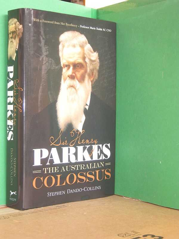 Image for Sir Henry Parkes: The Australian Colossus