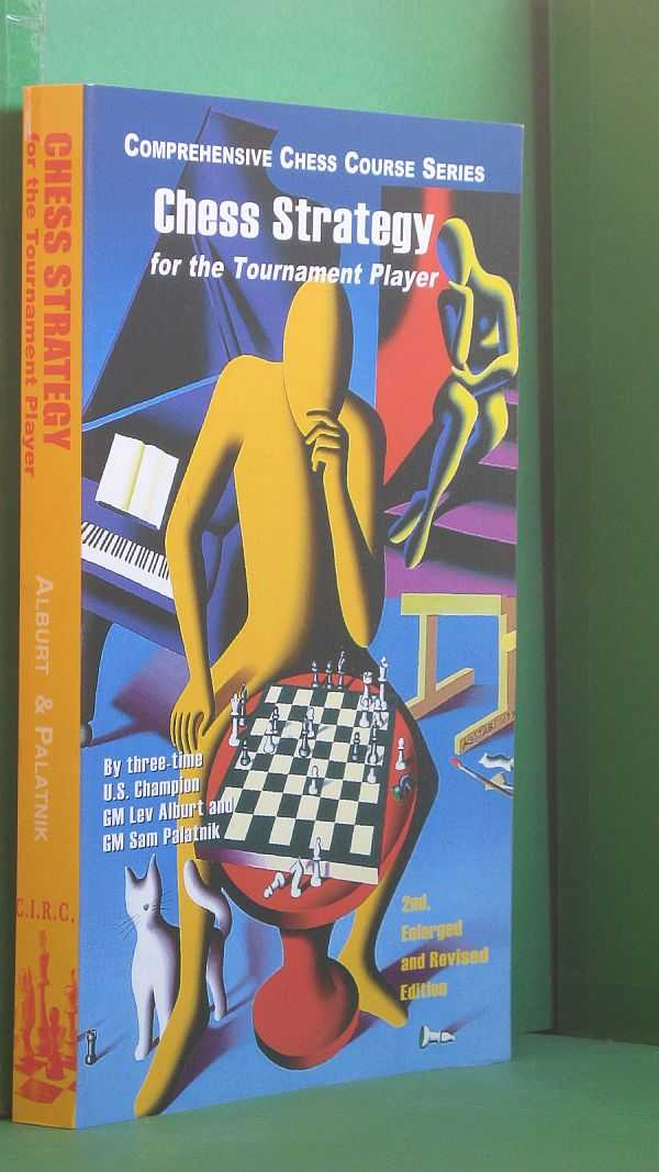 Image for Chess Strategy for the Tournament Player
