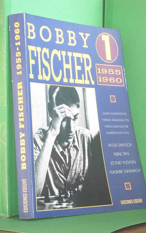 Image for Bobby Fischer 1 1955 1960