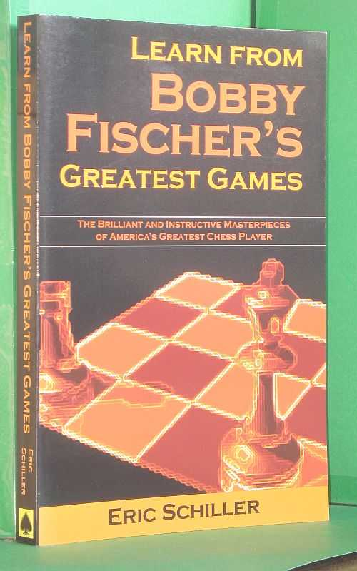 Image for Learn from Bobby Fischer's Greatest Games