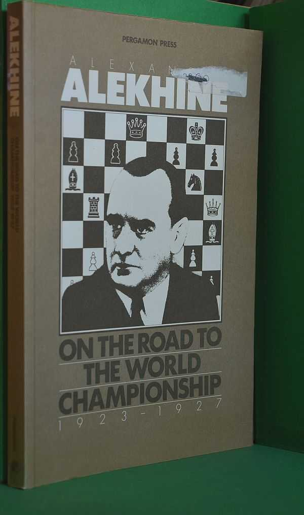 Image for On the Road to the World Championship, 1923 - 1927