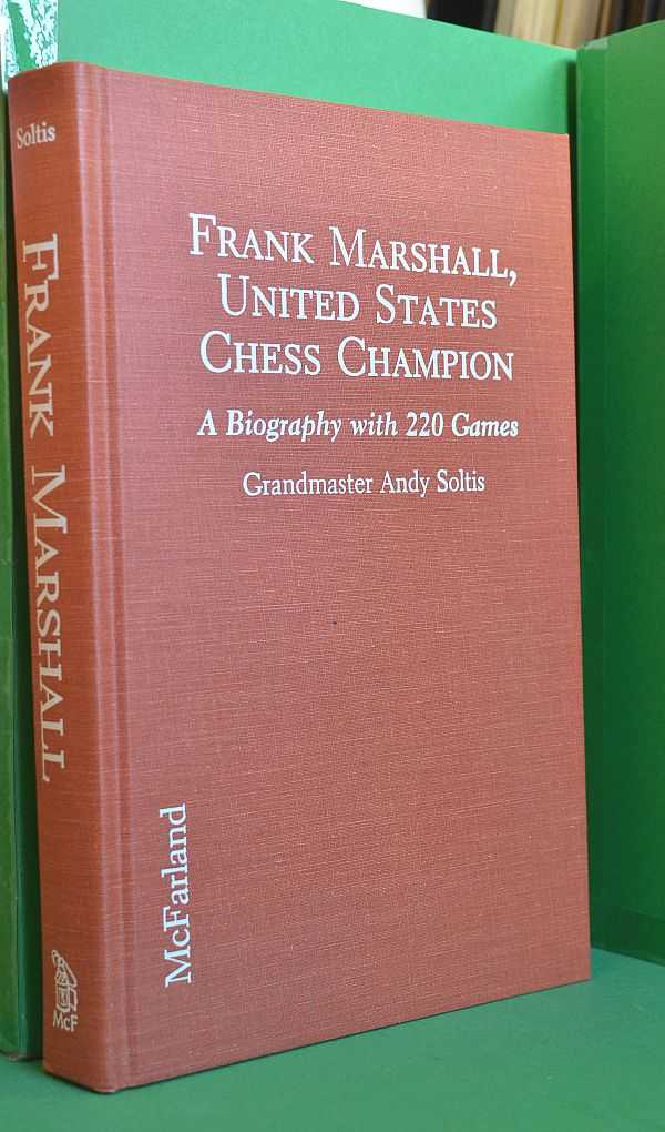 Image for Frank Marshall, United States Chess Champion: A Biography with 220 Games