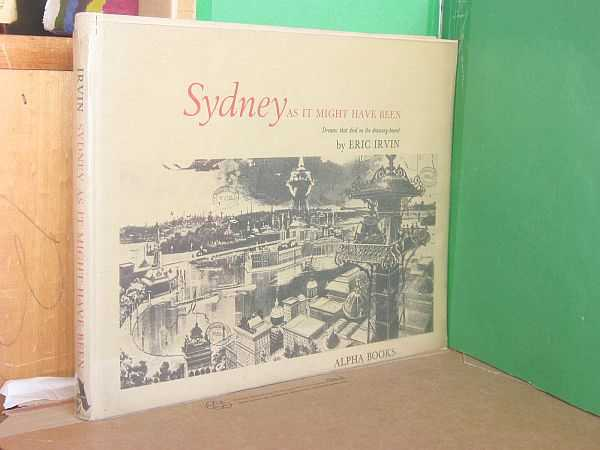 Sydney As It Might Have Been: Dreams that died on the drawing-board