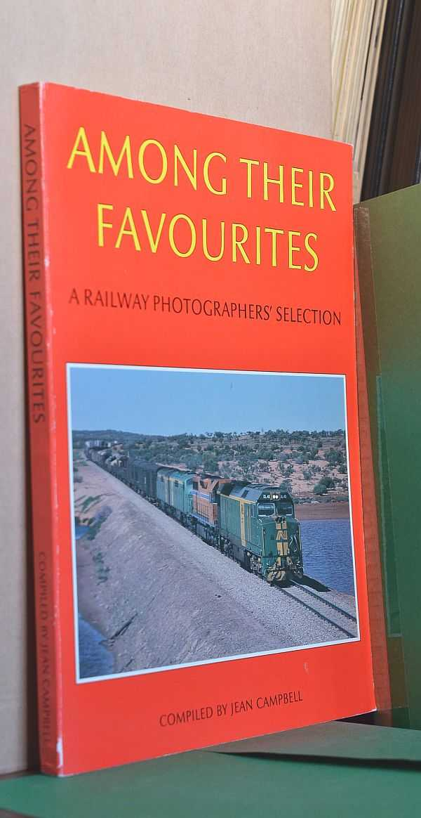 Image for Among Their Favourites: A Railway Photographers' Selection