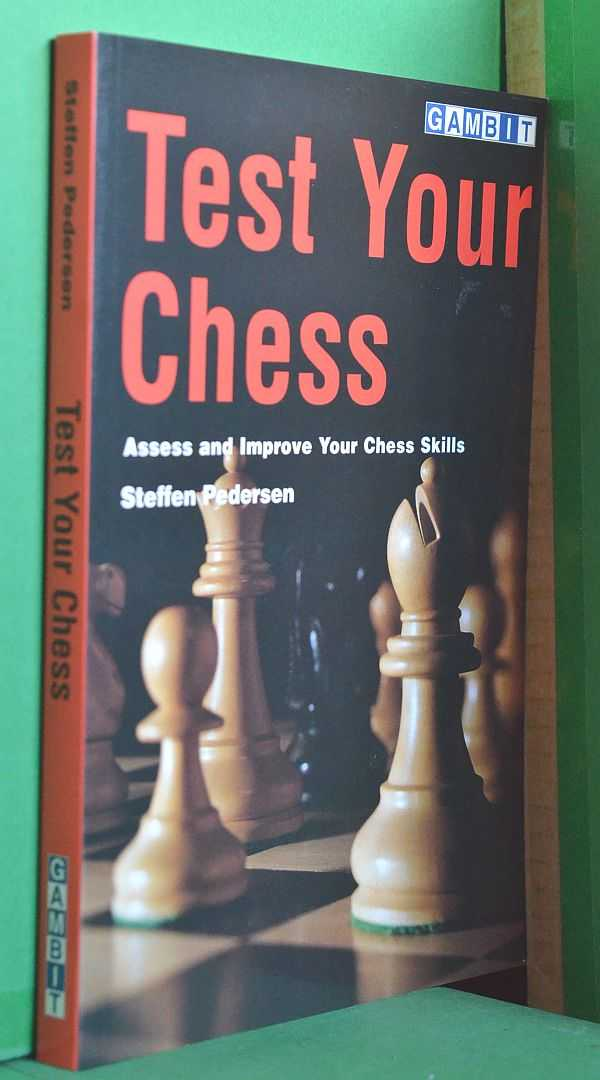 Image for Test Your Chess: Assess and Improve Your Chess Skills