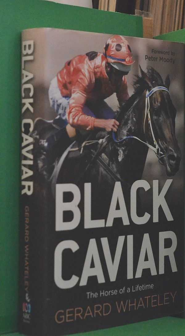 Image for Black Caviar: The Horse of a Lifetime