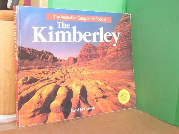 Image for The Australian Geographic Book of the Kimberley